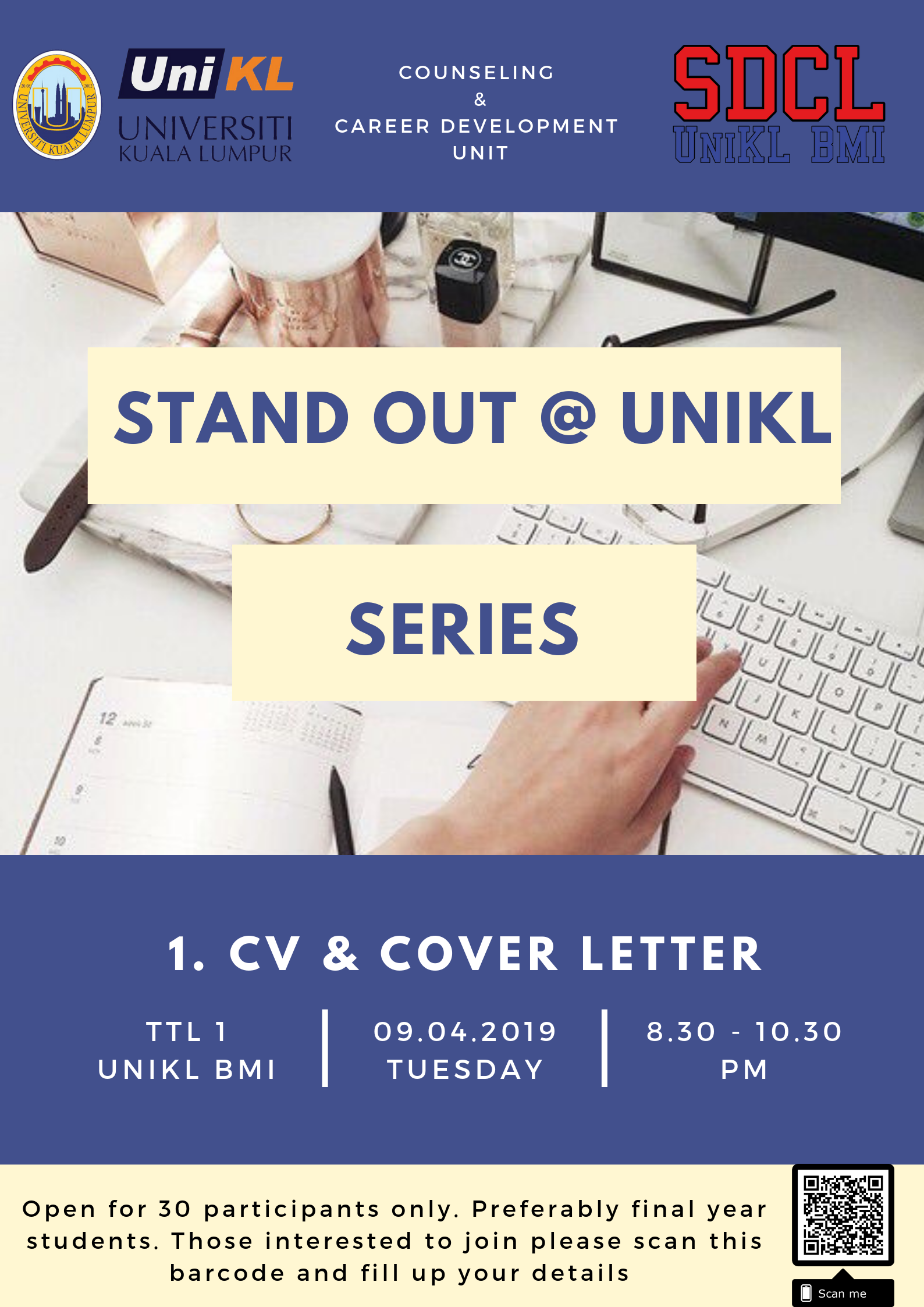 STAND OUT @ UniKL SERIES: 1. CVs & COVER LETTER