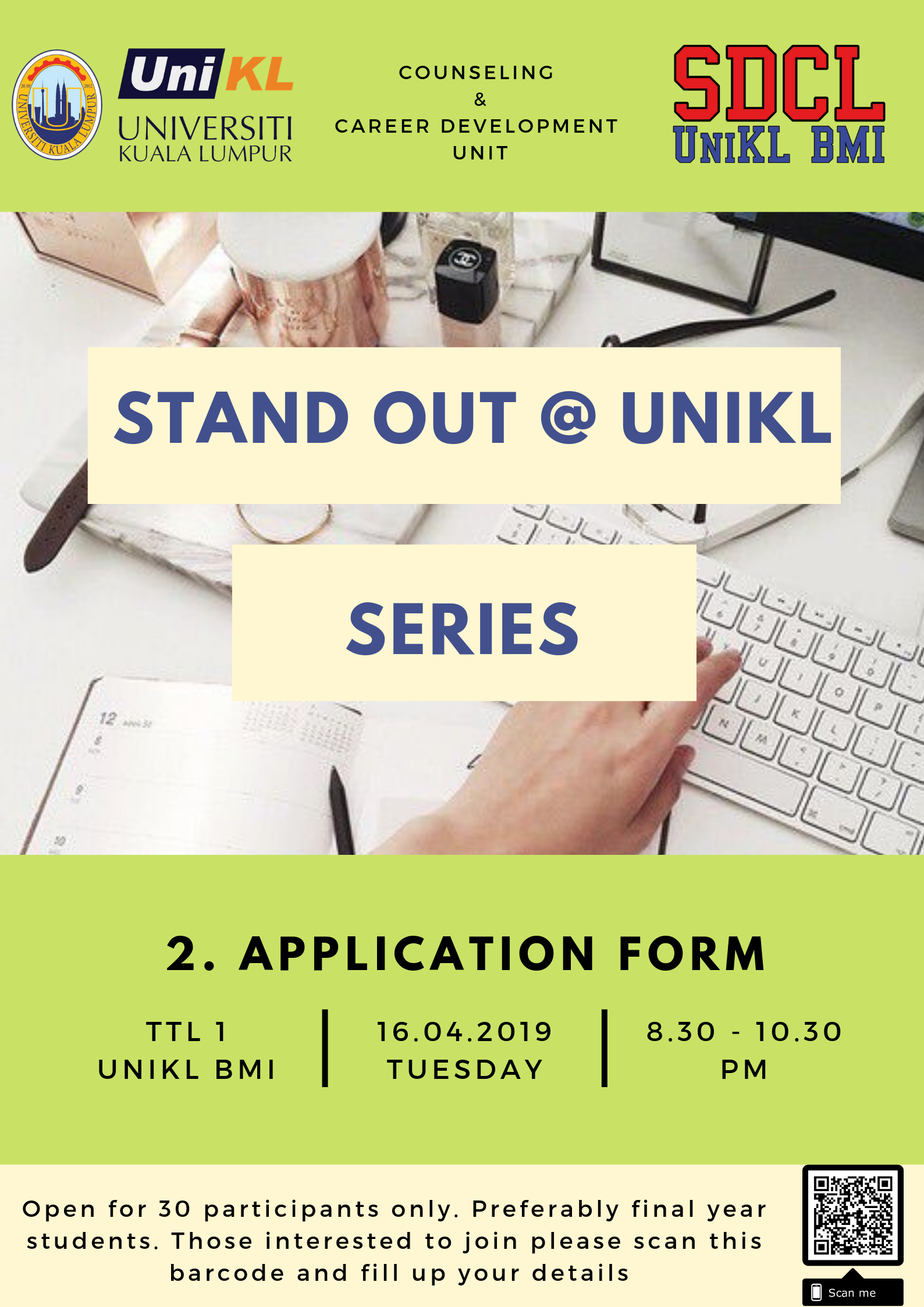 STAND OUT @ UNIKL SERIES: 2. APPLICATION FORM